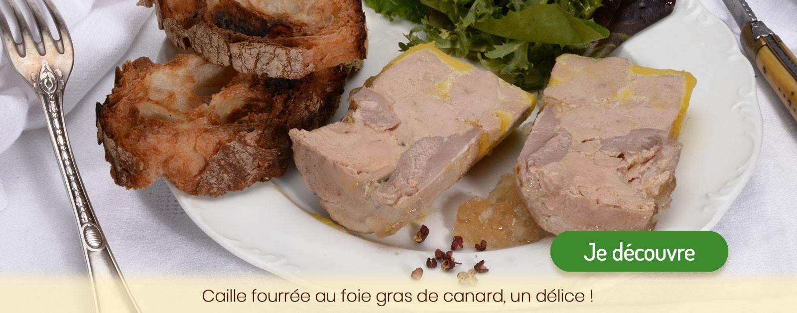 Découvrez notre spécialité : la caille fourrée au foie gras